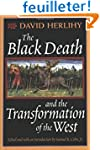The Black Death & the Transformation...