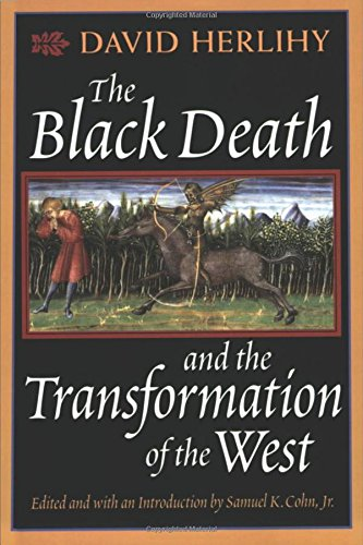 The Black Death and the Transformation of the West
