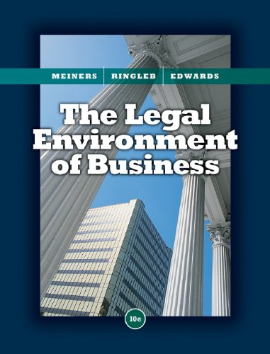 Study Guide for Meiners/Ringleb/Edwards' The Legal...