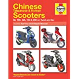 Chinese Taiwanese & Korean Scooters 50cc thru 200cc, '04-'09: 50, 100, 125, 150 & 200 cc Twist and Go (Haynes...