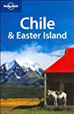 Lonely Planet Chile & Easter Island (1740599977) by Charlotte Beech