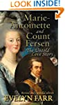 Marie-Antoinette and Count Fersen: Th...
