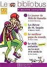 Le Joueur de flûte de Hamelin ; La chèvre de Monsieur Seguin ; Le meilleur papa du monde ; Le style enfantin ou La mort et le médecin par Browning