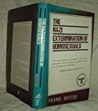 img - for The Nazi Extermination of Homosexuals Hardcover - September, 1981 book / textbook / text book