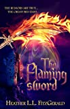 The Flaming Sword (The Tethered World Chronicles Book 2)