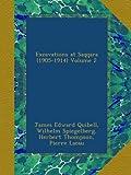 Excavations at Saqqara (1905-1914) Volume 2