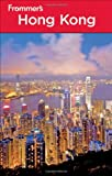 Frommers Hong Kong (Frommers Complete Guides)