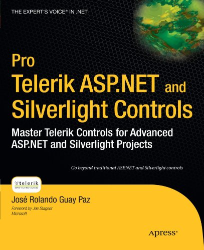 Pro Telerik ASP.NET and Silverlight Controls: Master Telerik Controls for Advanced ASP.NET and Silverlight Projects (Exp