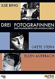 Drei Fotografinnen: Ilse Bing, Grete Stern, Ellen Auerbach [2 DVDs]