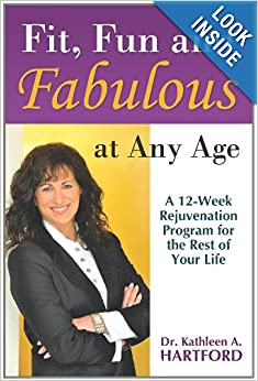 Fit, Fun and Fabulous: At Any Age
