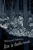 In a Dark Wood (0007129661) by Moring, Marcel