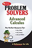 Advanced Calculus Problem Solver (Problem Solvers Solution Guides) (0878915338) by Editors of REA