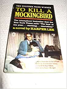 To Kill A Mockingbird (Movie Tie-In: Gregory Peck]: Harper Lee: Amazon.com: Books