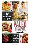 Rose Davidson Paleo Breakfast: Top 25 Healthy Paleo Breakfast Recipes