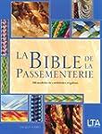 La Bible de la Passementerie : 200 Mo...