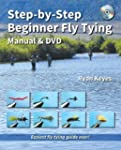 Step-by-Step Beginner Fly Tying Manua...