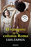 img - for El vampiro de la colonia Roma (Spanish Edition) book / textbook / text book