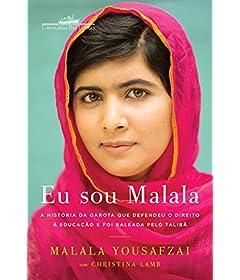 Eu sou Malala: A história da garota que defendeu o direito à educação e foi baleada pelo Talibã