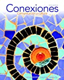 img - for Conexiones: Comunicaci n y cultura Plus MySpanishLab (multi semester access) -- Access Card Package (5th Edition) book / textbook / text book