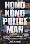 Hong Kong Policeman: Law, Life and De...