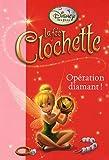 echange, troc Disney - La fée Clochette, Tome 8 : Opération diamant !
