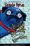 Molly Moon's Incredible Book of Hypnotism (0060514094) by Georgia Byng