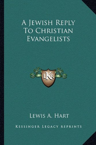 A Jewish Reply to Christian Evangelists