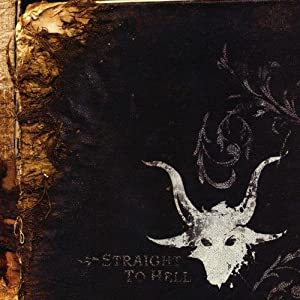 Straight To Hell (2CD Amended)