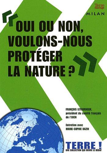 Livre oui ou non voulons nous prot ger la nature for Oui non minimaliste