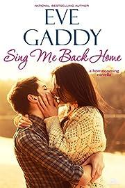 Sing Me Back Home (Montana Born Homecoming Book 1)