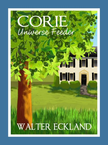 <strong>Kids Corner Book of The Week FREE Excerpt!! Corie Has Actually Permission From Her Dad To Dig A Hole In The Front Yard!! Read More About What Corie Discovers In This FREE Excerpt From <em>CORIE UNIVERSE FEEDER</em> by Walter Eckland</strong>