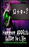 img - for Horror Addicts Guide to Life book / textbook / text book