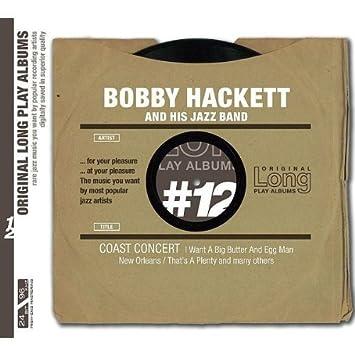 Bobby Hackett - 癮 - 时光忽快忽慢,我们边笑边哭!