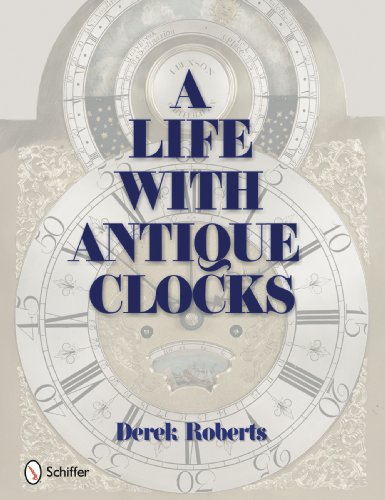 A Life With Antique Clocks