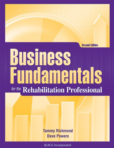 Business Fundamentals for the Rehabilitation Professional