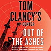 Out of the Ashes: Tom Clancy's Op-Center | [Dick Couch, George Galdorisi, Tom Clancy]