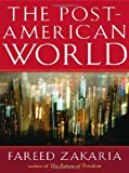 Post American World, The