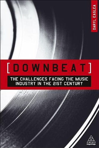 Downbeat: The Challenges Facing the Music Industry in the 21st Century