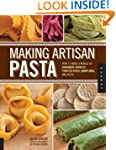 Making Artisan Pasta: How to Make a W...
