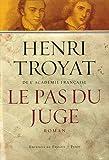 echange, troc Henri Troyat - Le pas du juge
