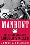 Manhunt: The 12-Day Chase to Catch Li…