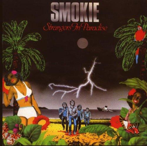 SMOKIE - Strangers In Paradise - Zortam Music
