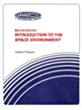 Introduction to the Space Environment (Orbit: a Foundation Series)