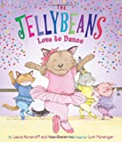 The Jellybeans Love to Dance (1419706225) by Numeroff, Laura