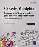 echange, troc Ronan CHARDONNEAU - Google Analytics - Analysez le trafic de votre site pour améliorer ses performances - (inclut Universal Analytics) (2ième éd