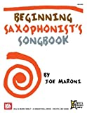 Beginning Saxophonists Songbook Sheet Music for Saxophone