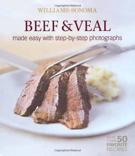 williams-sonoma-mastering-beef-veal-made-easy-with-step-by-step-photographs