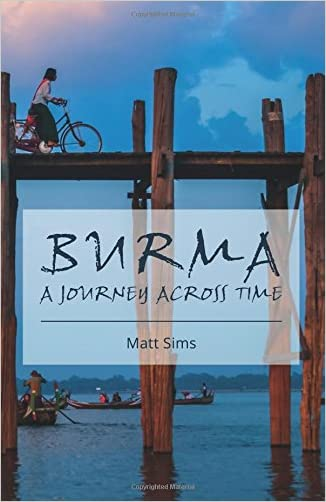 Burma: A Journey Across Time