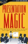 PRESENTATION MAGIC: The quick and eas...