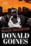 Black Gangster (0758294611) by Goines, Donald